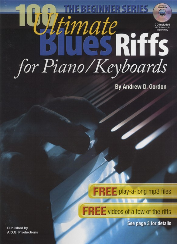 100 Ultimate Blues Riffs for Piano/Keyboards, the Beginner Series PDF file