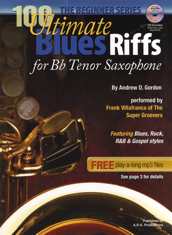 100 ultimate blues riffs for bb tenor saxophone beginner series. Black Bedroom Furniture Sets. Home Design Ideas