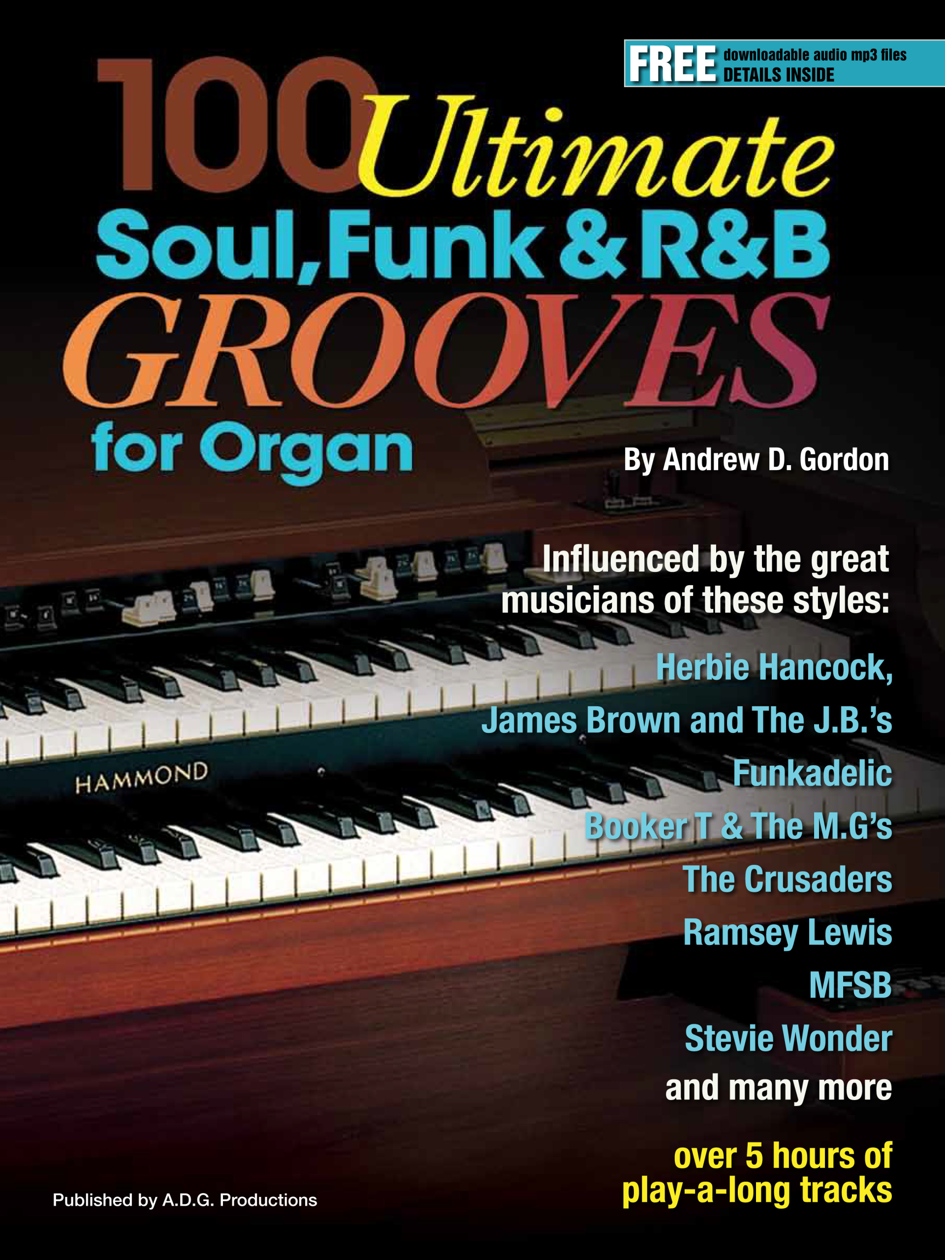 100 Ultimate Soul, Funk and R&B Grooves for Organ MIDI files